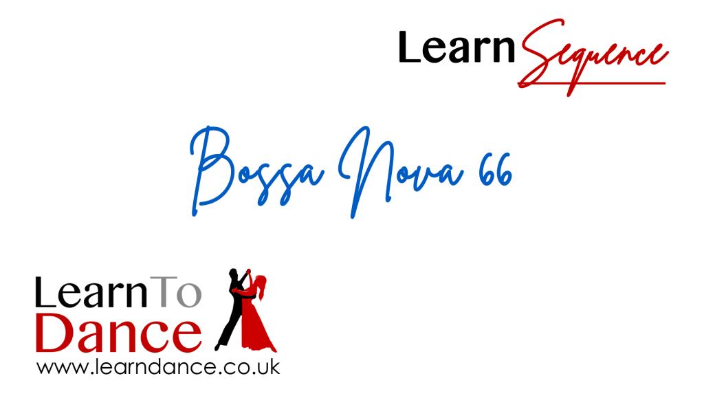 Learn the Bossa Nova 66 sequence dance online video thumbnail