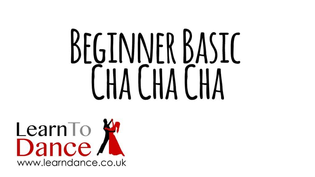 Beginner Basic Cha Cha Cha on a white background with the Learn To Dance logo in the bottom left corner