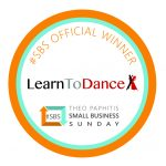 Small Business Sunday winner badge with #SBS Official Winner text above the Learn To Dance logo and at the bottom the Theo Paphitis Small Business Sunday logo