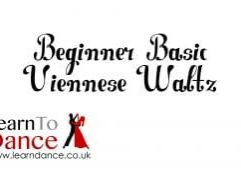 Beginner Basic Viennese Waltz text with Learn To Dance logo in the bottom left corner